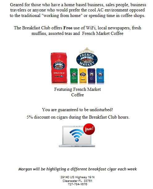 "Breakfast Club at the ""Den"" | Cigar Events"